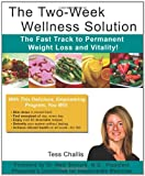 The Two-Week Wellness Solution, Tess Challis, 1452851867