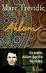 Ahlam par Trévidic