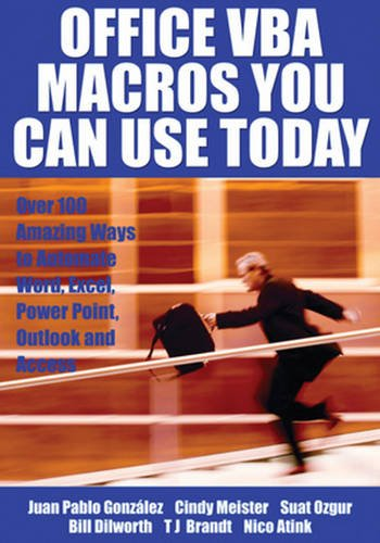 Office VBA Macros You Can Use Today: Over 100 Amazing Ways to Automate Word, Excel, PowerPoint, Outlook, and Access by Brand: Holy Macro Books