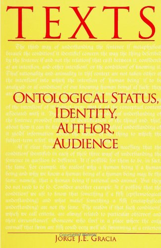 Texts: Ontological Status, Identity, Author, Audience (SUNY Series in Philosophy)