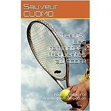 Tennis : Les remontées fréquentes au score: Pour surmonter ce handicap en competition (Fiches de techniques mentales t. 2) (French Edition)