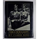 French Photography, Claude Nori, 0394506707