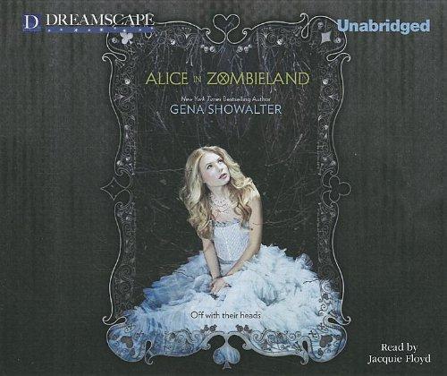 Alice in Zombieland (White Rabbit Chronicles) by Dreamscape Media
