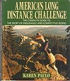 American Long Distance Challenge, Karen Paulo, 0525248455