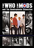 The Mods And The Quadrophenia Connection
