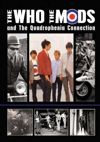 The Who - The Who, The Mods and The Quadrophenia ()