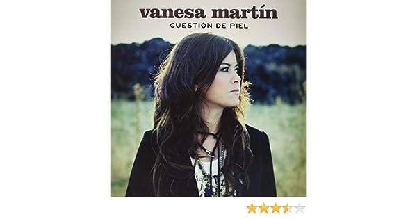 Cuestión De Piel : Vanesa Martín, Vanesa Martín: Amazon.es: Música
