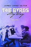 The Byrds - My Way - Volume 1 (The Byrds - My Way - Volume 1 thru 10)