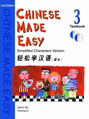 Download By Yamin MaXinying Li Chinese Made Easy Textbook, Level 3 (Simplified Characters) (English and Mandarin Chinese Edition) (2e) PDF