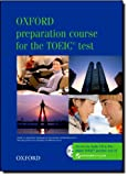 Oxford Preparation Course for the TOEIC® Test, Lin Lougheed, 0194564355
