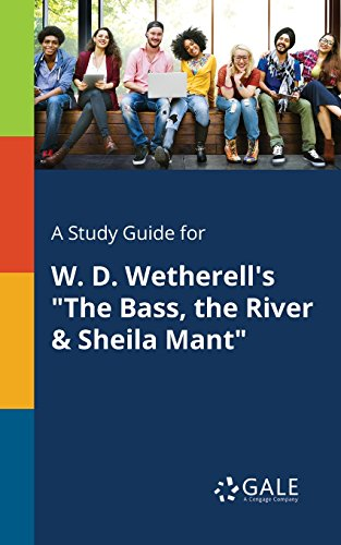 A Study Guide for W. D. Wetherell's