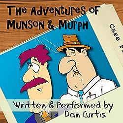 The Adventures of Munson & Murph