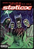 Where the Hell Are We & What Day Is It: This Is Static-X