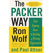 The Packer Way: Nine Stepping Stones to Building a Winning Organization