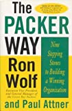 The Packer Way, Ron Wolf and Paul Attner, 0312243200