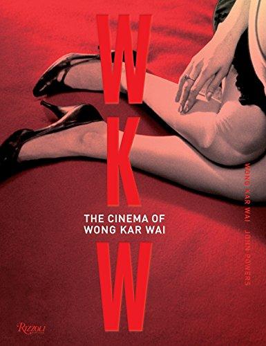 WKW: The Cinema of Wong Kar Wai (Asian Cinema)