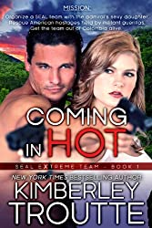 Coming in Hot (SEAL EXtreme Team Book 1) (English Edition)