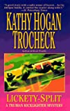 Lickety-Split by Kathy Hogan Trocheck front cover