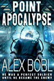 Point Apocalypse (a near-future action thriller)