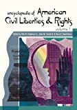 Encyclopedia of American Civil Rights and Liberties, Otis H. Stephens and John M. Scheb, 0313327599