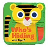 img - for Who's Hiding with Tiger? book / textbook / text book