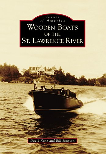 Wooden Boats of the St. Lawrence River (Images of America) por David Kunz,Bill Simpson