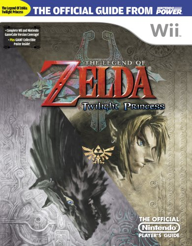 Read Online Official Nintendo Power The Legend of Zelda: Twilight Princess Player's Guide PDF