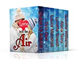 #8: LOVE IS IN THE AIR (6 Inspirational Contemporary Romances)