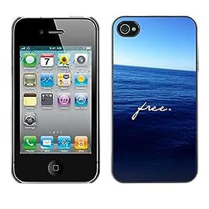 TopCaseStore / la caja del caucho duro de la cubierta de protección de la piel - Free Text Motivational Sea Freedom - Apple iPhone 4 / 4S