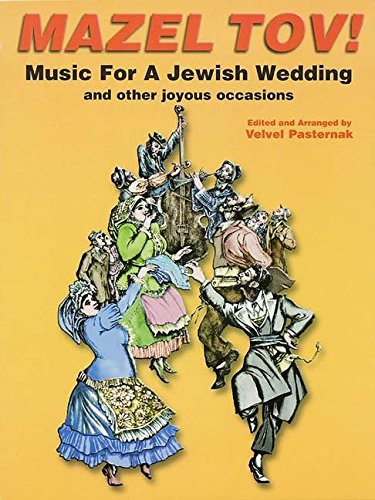 MAZEL TOV MUSIC FOR JEWISH WEDDING WITH CD SOFTCOVER
