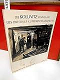 img - for Die Kollwitz-Sammlung des Dresdner Kupferstich-Kabinettes: Graphik und Zeichnungen, 1890-1912 (German Edition) book / textbook / text book