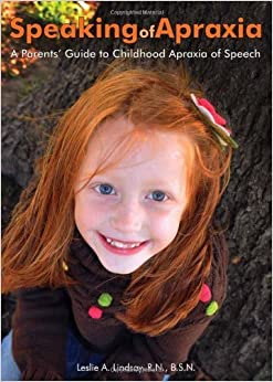 Book SPEAKING OF APRAXIA by LINDSAY L.A. (1-Mar-2012)
