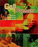 Call Power : 21 Days to Conquering Call Reluctance (Multi-Level Marketing), Hoy, Gary, 0787281808