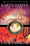 The Fatal Fashione (Elizabeth I Mysteries, Book 8)