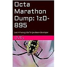 Octa Marathon Dump: 1z0-895: Last minute guide for javabean developer