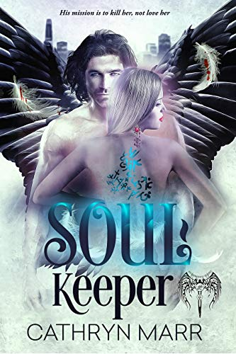 Soul Keeper (Brotherhood of Shadows Book 1) by [Marr, Cathryn]
