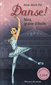 vignette de 'Nina, graine d'étoile (Anne-Marie Pol)'