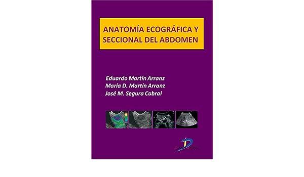 Anatomía ecográfica y seccional del abdomen (Este capítulo pertenece ...