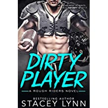 Dirty Player (A Rough Riders Novel Book 1)
