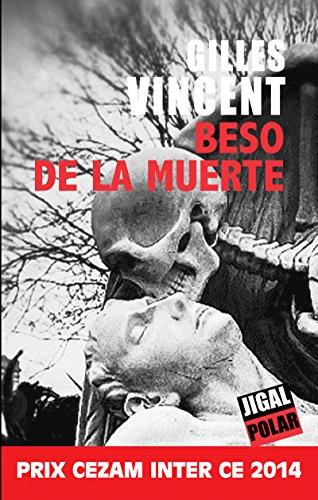 Beso de la muerte: Un roman policier saisissant (Polar) (French Edition)