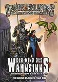 Der Wind des Wahnsinns: Eine Abenteueranthologie für Charaktere der 1. bis 8. Stufe (Dungeonslayers)