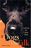 If Dogs Could Talk, Vilmos Csanyi, 0865476861