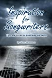 Inspiration for Songwriters, Stan Swanson, 0978792505