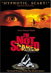 """i m not scared niccolo ammaniti free The somewhat ludicrously titled i'm not scared is a delicious treat,  8 thoughts on """" 'i'm not scared' by niccolo ammaniti """" + eva says: july 27, 2007 at 10:39 am  i've tagged you for the blogging tips meme-feel free to play or not play."""