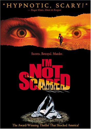 I'm Not Scared -