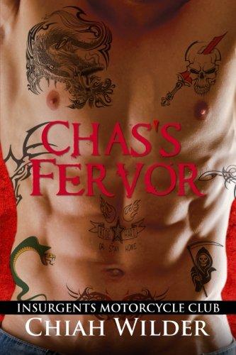 Chas's Fervor: Insurgents Motorcycle Club (Insurgents MC Romance) (Volume 3)