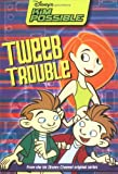 Disney's Kim Possible: Tweeb Trouble - Book #9: Chapter Book