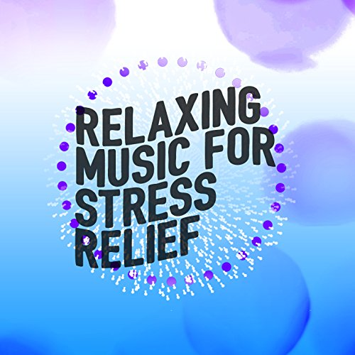 Amazon.com: Relaxing Music for Stress Relief: Stress ...  Amazon.com: Rel...