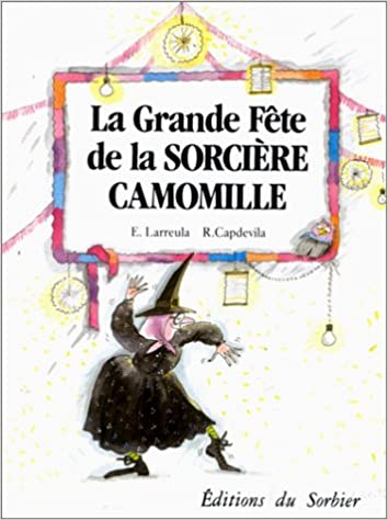 En ligne La grande fête de la sorcière Camomille epub pdf