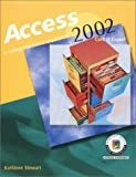 Access 2002: A Comprehensive Approach, Student Edition
